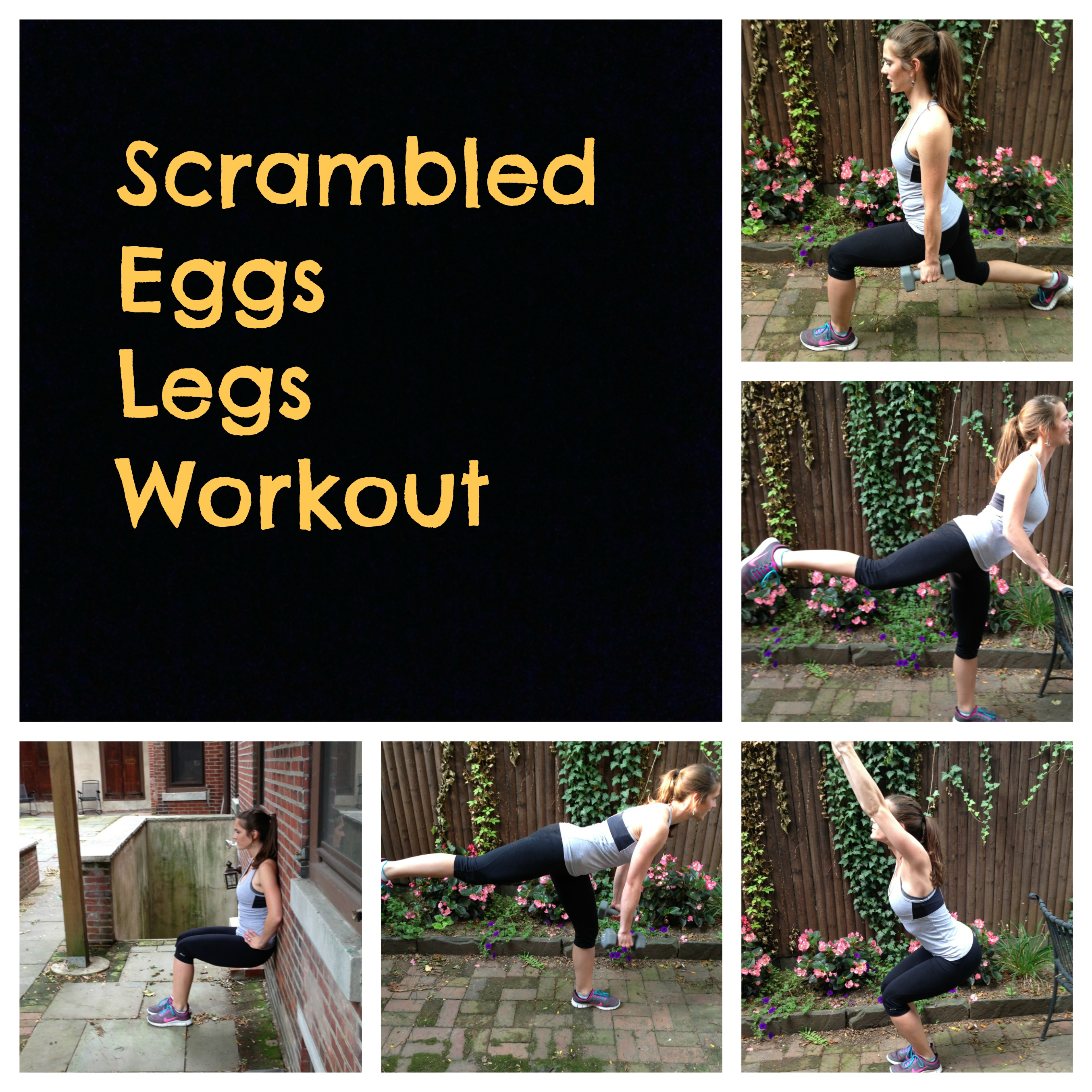 scrambled eggs legs workout