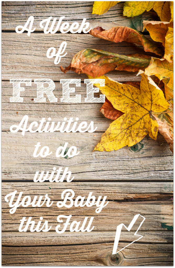 FREE activities to do with your baby this fall via http://www.thegoodmama.org