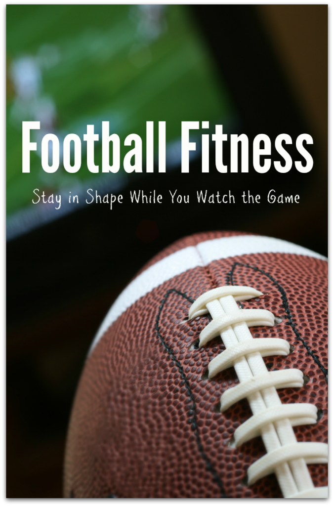 Football Fitness: A great routine to stay in shape while watching the game
