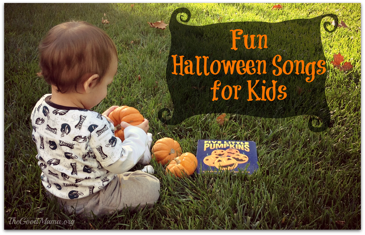 Fun Halloween Songs for Kids - The Good Mama