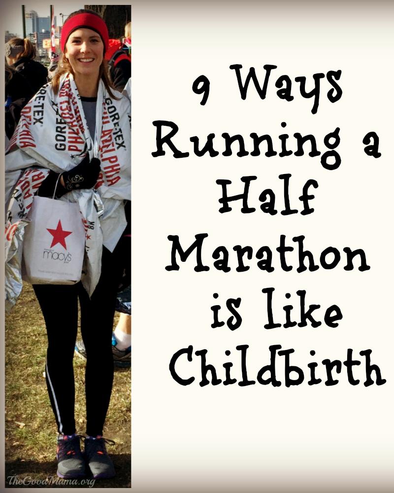 9 Ways Running a Half Marathon is like Childbirth