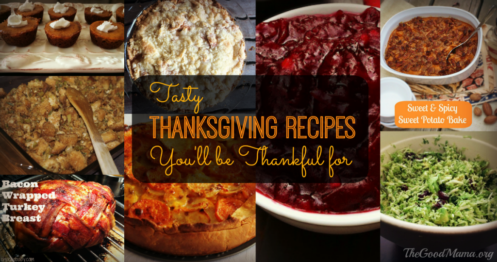 Tasty Thanksgiving Recipes You'll be Thankful For
