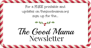 Newsletter for thegoodmama.org