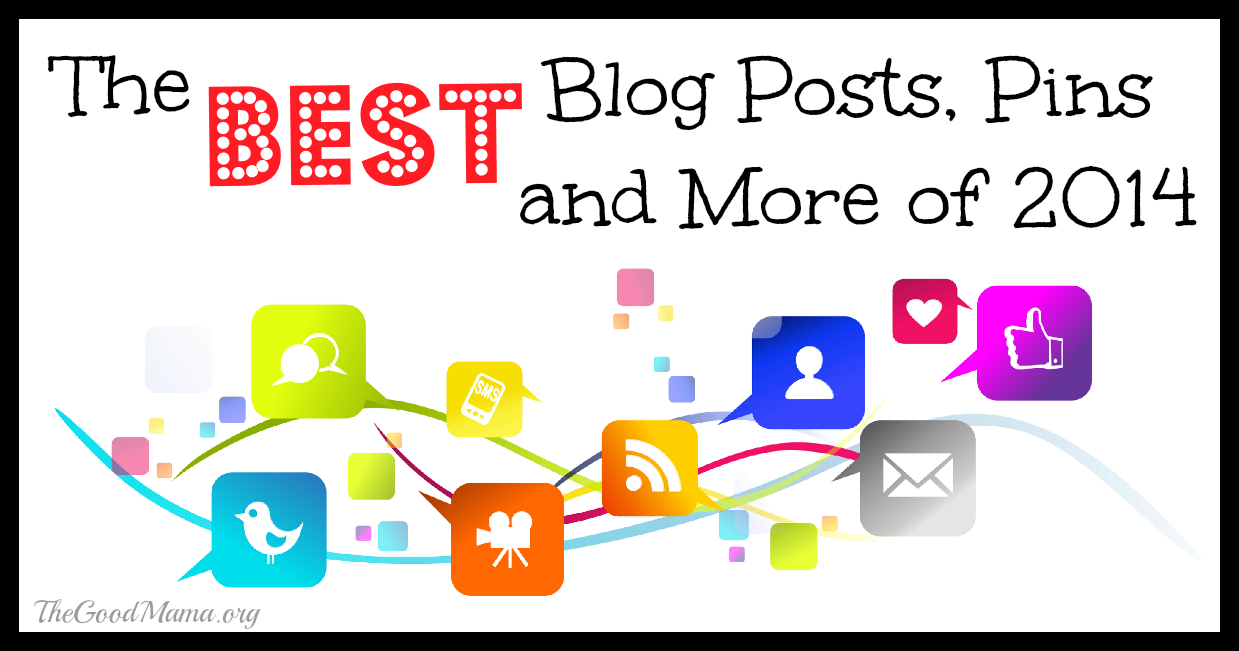 The BEST blog posts, bloggers, pins and more of 2014