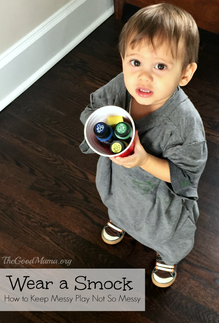 How to Keep Messy Play Not So Messy- wear a smock