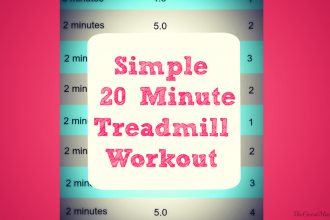 Simple 20 Minute Treadmill Workout