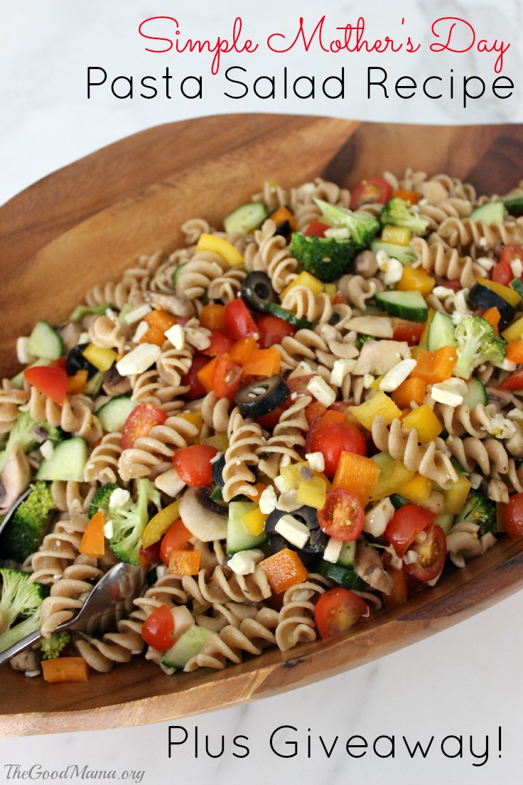Simple Mother's Day Pasta Salad Recipe PLUS $140 giveaway!