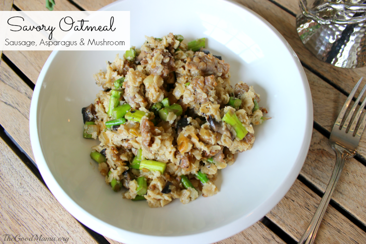 Sausage, Asparagus and Mushroom Oatmeal Recipe