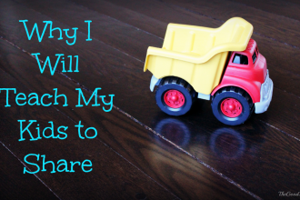 Why I WILL Teach My Kids to Share