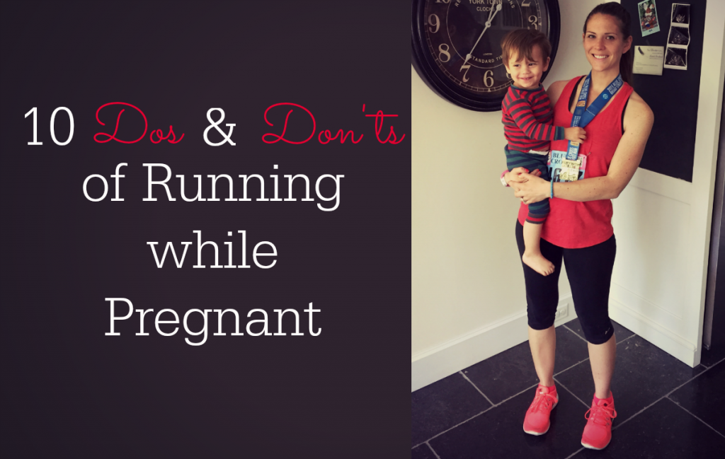 10 Dos & Don'ts of Running While Pregnant