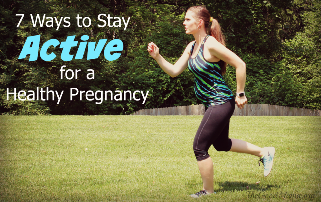 7 Ways to Stay Active for a Healthy Pregnancy