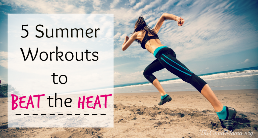 5 Summer Workouts to Beat the Heat