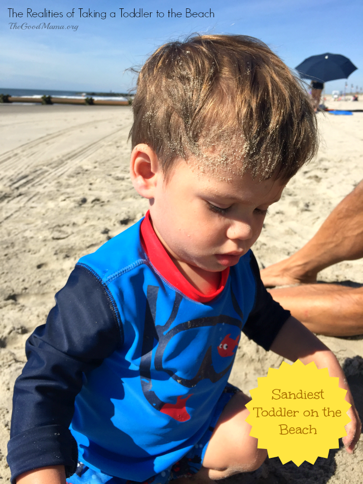 The Realities of Taking a Toddler to the Beach