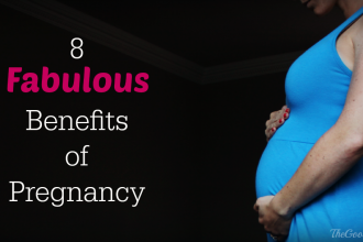 8 Fabulous Benefits of Pregnancy