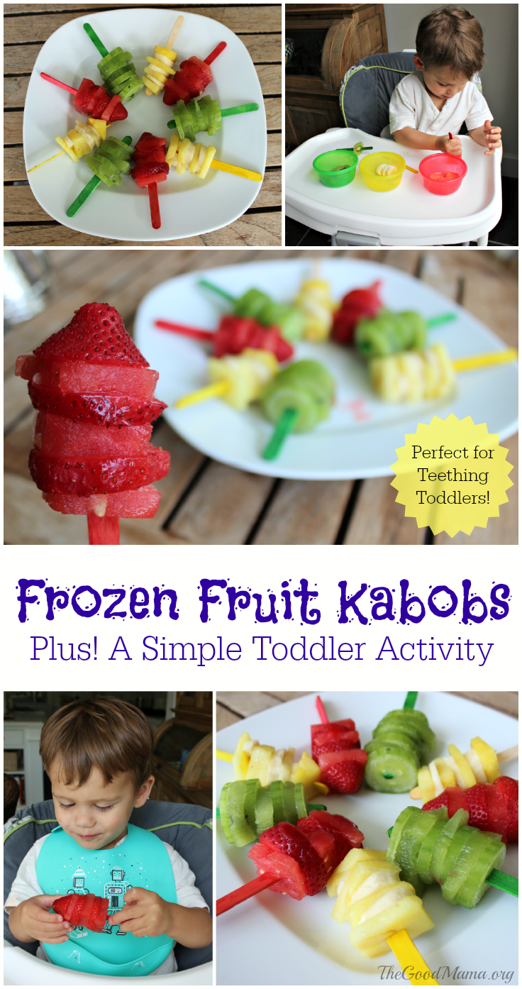A Simple Toddler Activity- Making Frozen Fruit Kabobs (perfect for teething toddlers)!