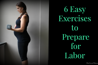 6 Easy Exercises to Prepare for Labor