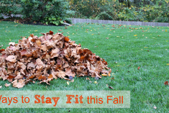 6 Ways to Stay Fit this Fall