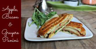 Apple, Bacon & Gruyere Panini- The perfect, easy dish for Fall!