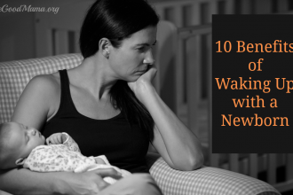 10 Benefits for Waking Up with a Newborn