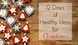 12 Days of Healthy Ideas for Christmas