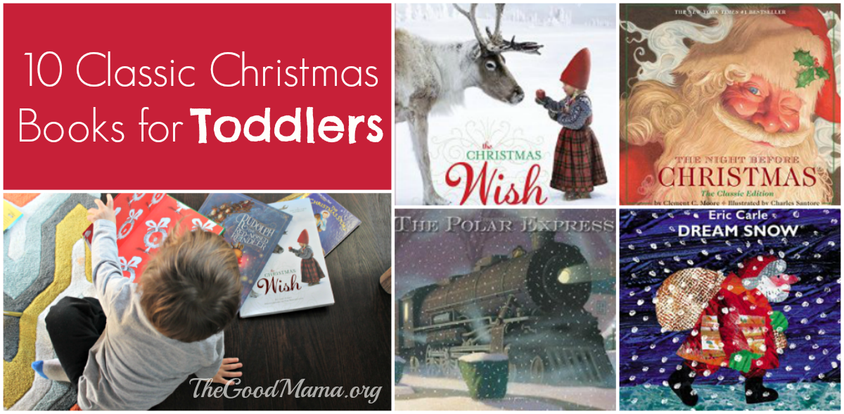 10 classic christmas books for toddlers the good mama - Classic Christmas Books
