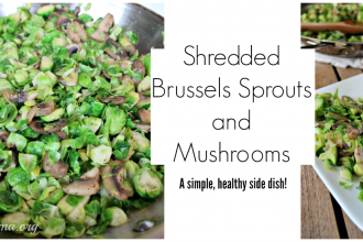 Shredded Brussels Sprouts and Mushroom Recipe- A simple, healthy side dish!