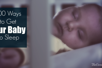 100 Ways To Get Your Baby to Sleep