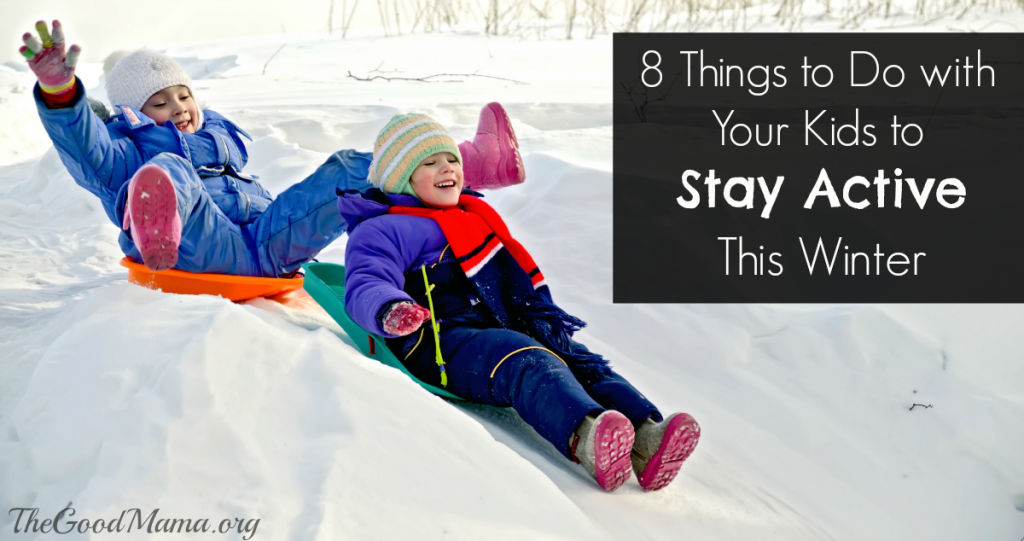 8 Things to do to Stay Active with your Kids this winter