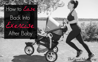 How to Ease Back into Exercise After Baby
