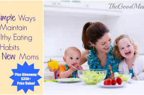 7 Simple Ways to Maintain Healthy Eating Habits for New Moms