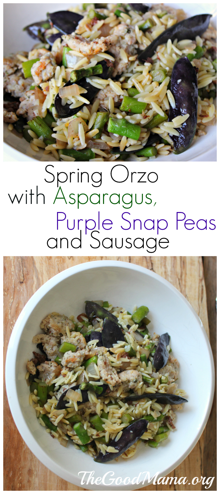 Spring Orzo with Asparagus, Purple Snap Peas and Sausage