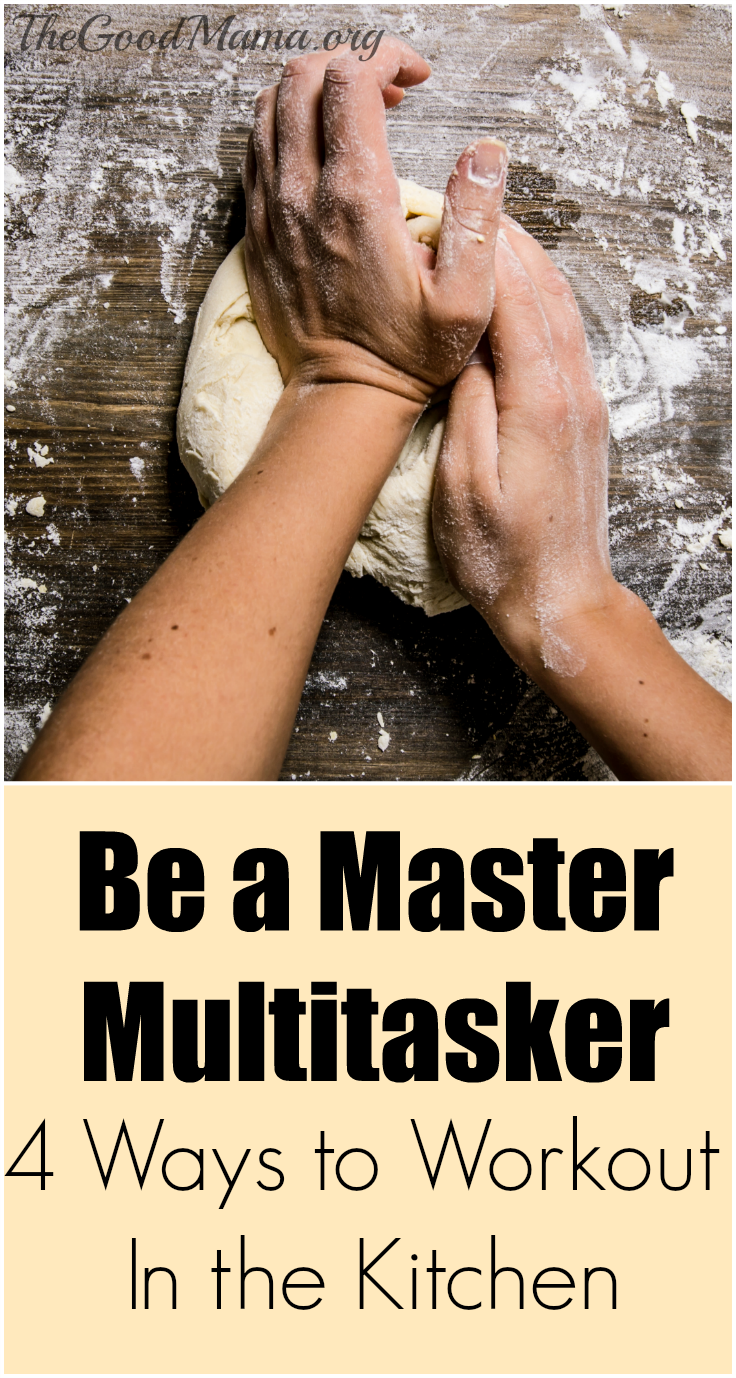 Be a Master Multitasker: 4 Ways to Workout in Your Kitchen