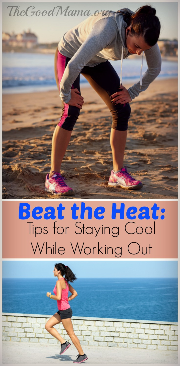 Beat the Heat: Tips for Staying Cool While Working Out