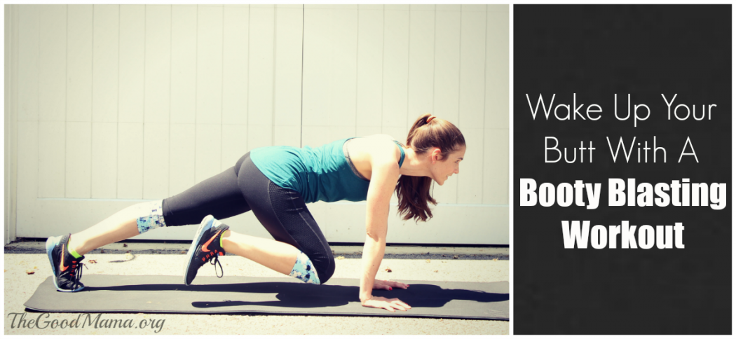 6 Moves for a Booty Blasting Workout