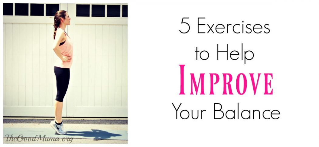 5 exercises to help improve your balance