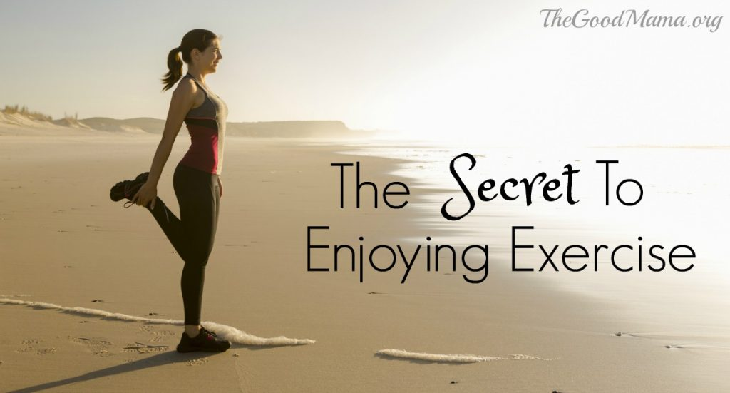 The Secret to Enjoying exercise