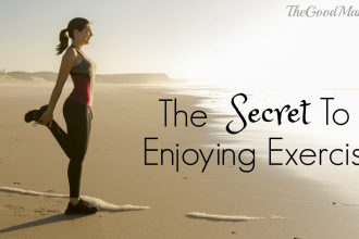 The Secret to Enjoying exercise