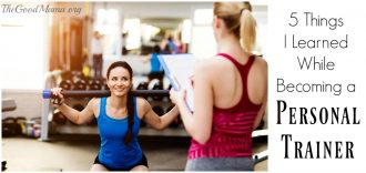 5 Things I Learned While Becoming a Personal Trainer