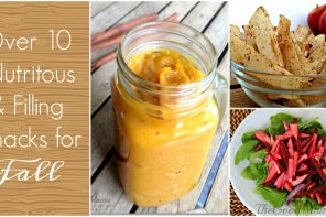 Over 10 Nutritious & Filling Fall Snacks