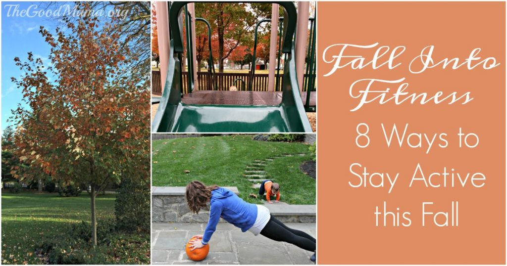 8 Ways to Stay Active this Fall