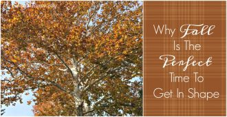 Why fall is the perfect time to get in shape